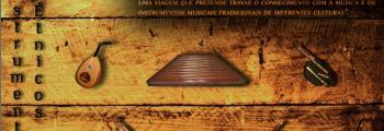 INSTRUMENTOS ÉTNICOS - exposição temática em articulação com o grupo de Educação Musical